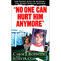 """""""No One Can Hurt Him Anymore"""" (Pinnacle True Crime)"""
