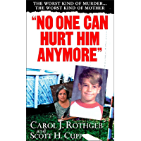 """No One Can Hurt Him Anymore"" (Pinnacle True Crime)"