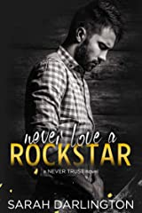 Never Love a Rockstar (Never Trust Book 3) Kindle Edition