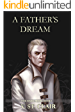 A Father's Dream (The Dark Prism Book 1)