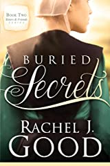 Buried Secrets (Sisters and Friends Book 2) Kindle Edition