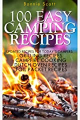100 Easy Camping Recipes Kindle Edition