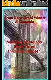 Walking Homeless: The Final Chapter