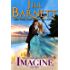 Imagine   (Classic Love and Laughter Book 2)