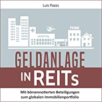 Geldanlage in REITs: Mit börsennotierten Beteiligungen zum globalen Immobilienportfolio