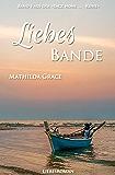 Liebesbande (Back home - Reihe 5)