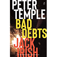 Bad Debts: Jack Irish book 1 (Jack Irish Novels)