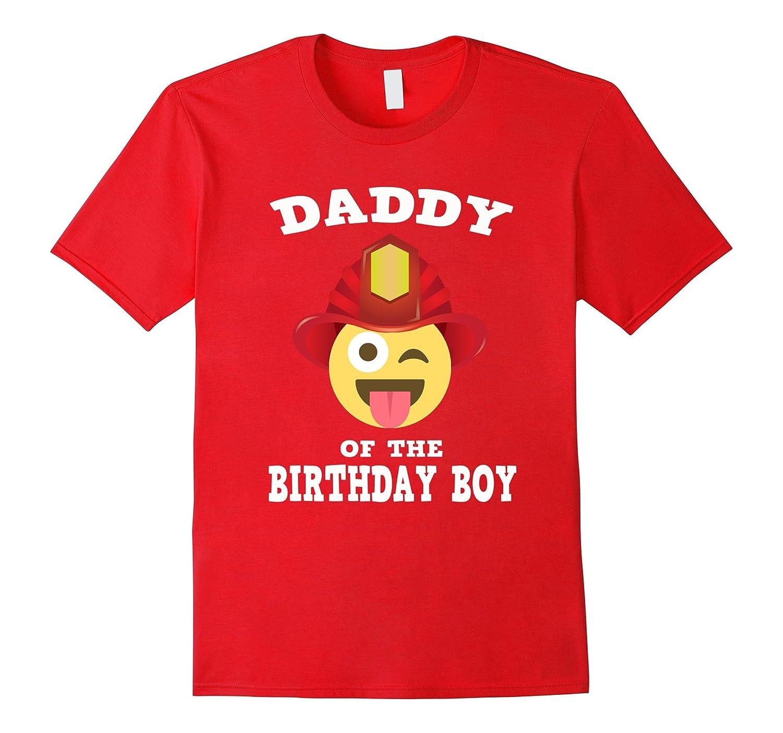 Emoji Daddy of Birthday Boy Fireman T-Shirt Wink Out Shirt-TH
