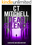 DEAD SILENCE: A Detective Jack Creed Mystery #7 (Detective Jack Creed Murder Mystery Books Series)