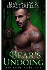 Bear's Undoing: Switch of Fate Book 2 Kindle Edition