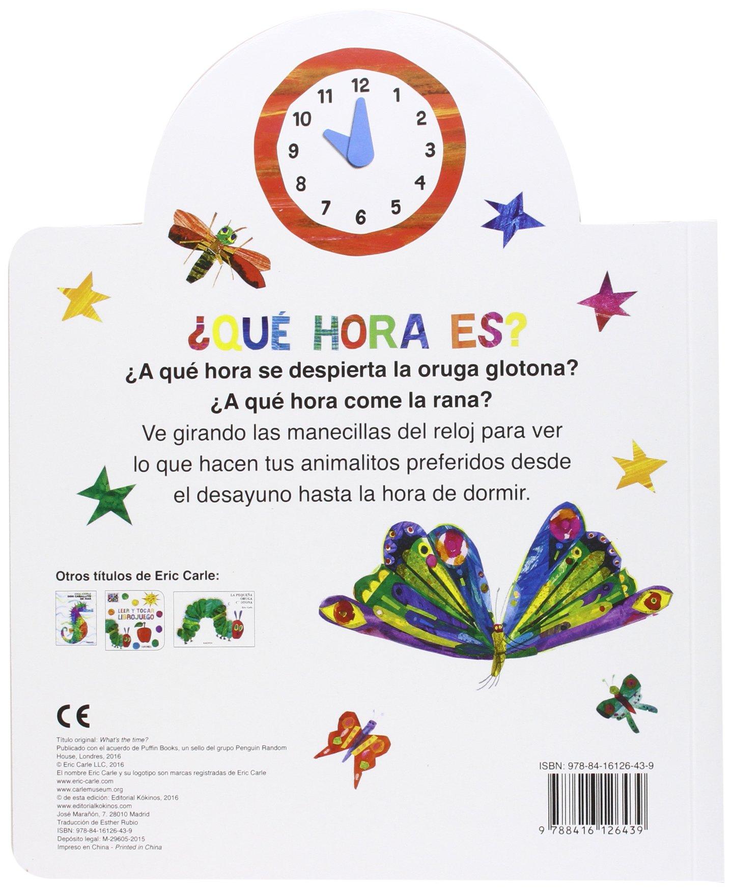 Eric Carle - Spanish: Que hora es?: Manuel Rivas: 9788416126439: Amazon.com: Books