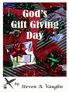 God's Gift Giving Day