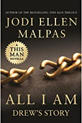 All I Am: Drew's Story (A This Man Novella) Kindle Edition