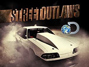 Amazon com: Watch Street Outlaws Season 1 | Prime Video