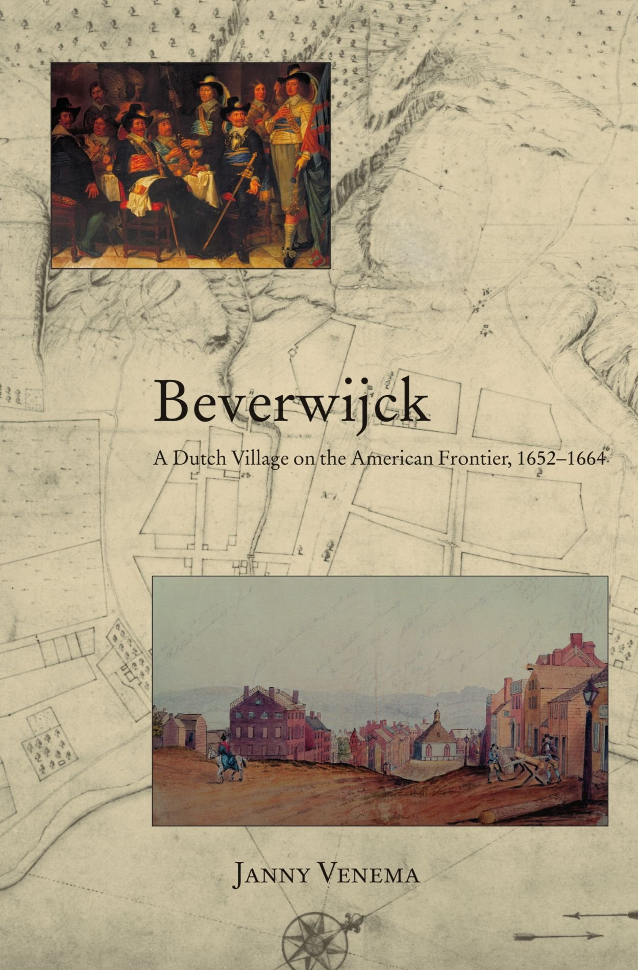 Beverwijck a dutch village on the american frontier 1652 1664 beverwijck a dutch village on the american frontier 1652 1664 janny venema 9780791460801 amazon books reheart Images