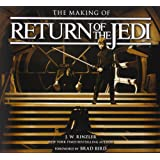 The Making of Return of the Jedi: The Definitive Story Behind the Film
