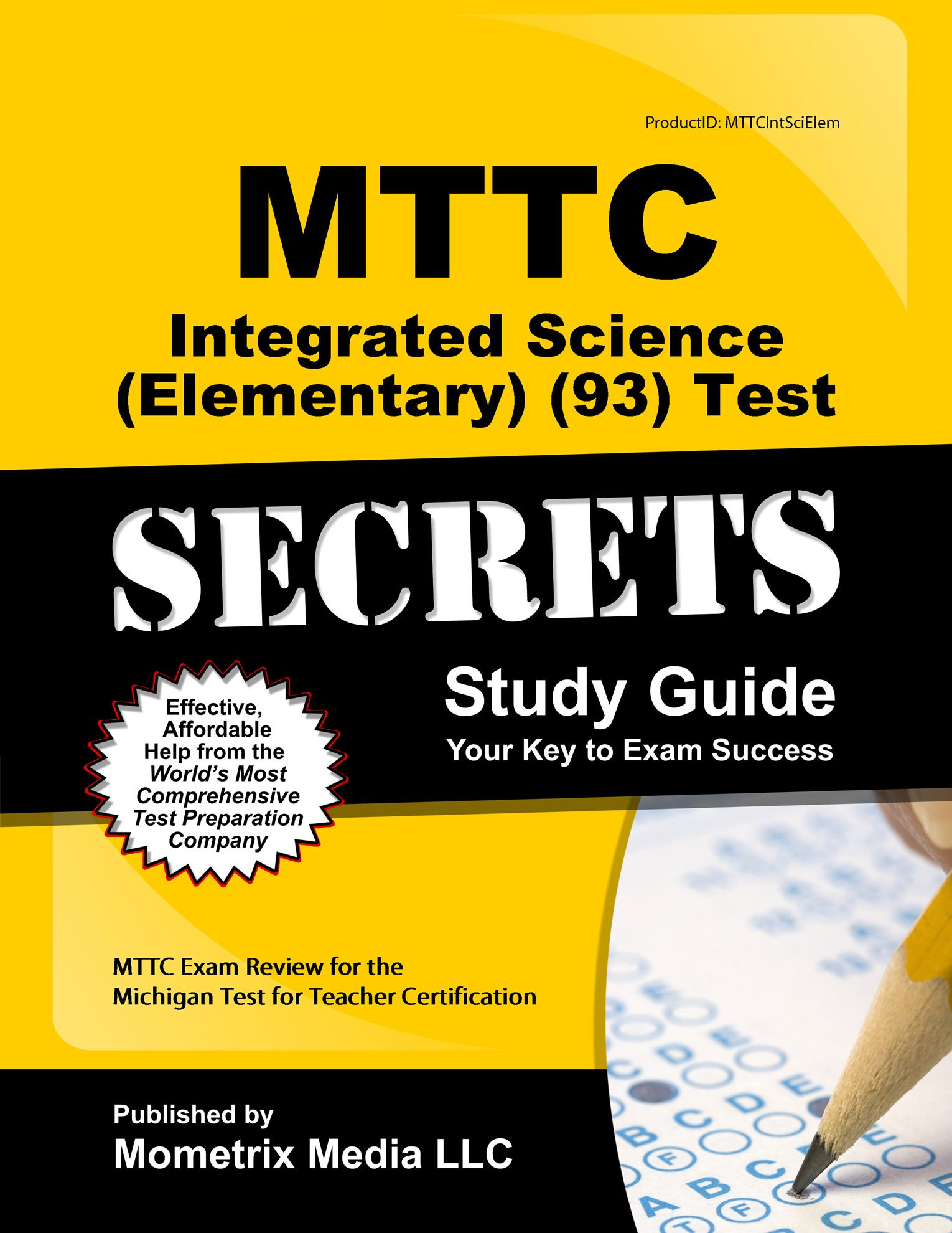 Mttc Integrated Science Elementary 93 Test Secrets Study Guide