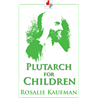 Plutarch for Children (Illustrated)