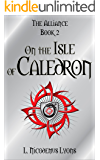 On the Isle of Caledron (The Alliance, Book 2)