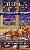 Stirring the Plot (A Cookbook Nook Mystery)