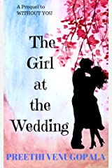 The Girl at the Wedding: A Prequel to 'Without you' (Sreepuram Series Book 0) Kindle Edition