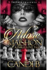 Adore and Jaishon: A Philly Love Tale Kindle Edition