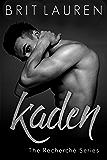 Kaden: An erotic romance (Recherché series Book 2)