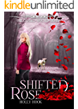 Shifted Rose [The Cursed Wolves Series, Book 1]