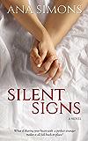 Silent Signs: A Novel