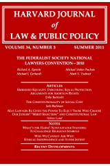 Harvard Journal of Law & Public Policy, Volume 34, Issue 3 (Pages 819 - 1143) Kindle Edition
