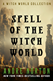 Spell of the Witch World (Witch World Series 2: High Hallack Cycle)