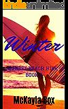 Winter: A High School Bully Romance (Sunset Beach High Book 2)