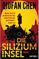 Die Siliziuminsel: Roman (German Edition) Kindle Edition