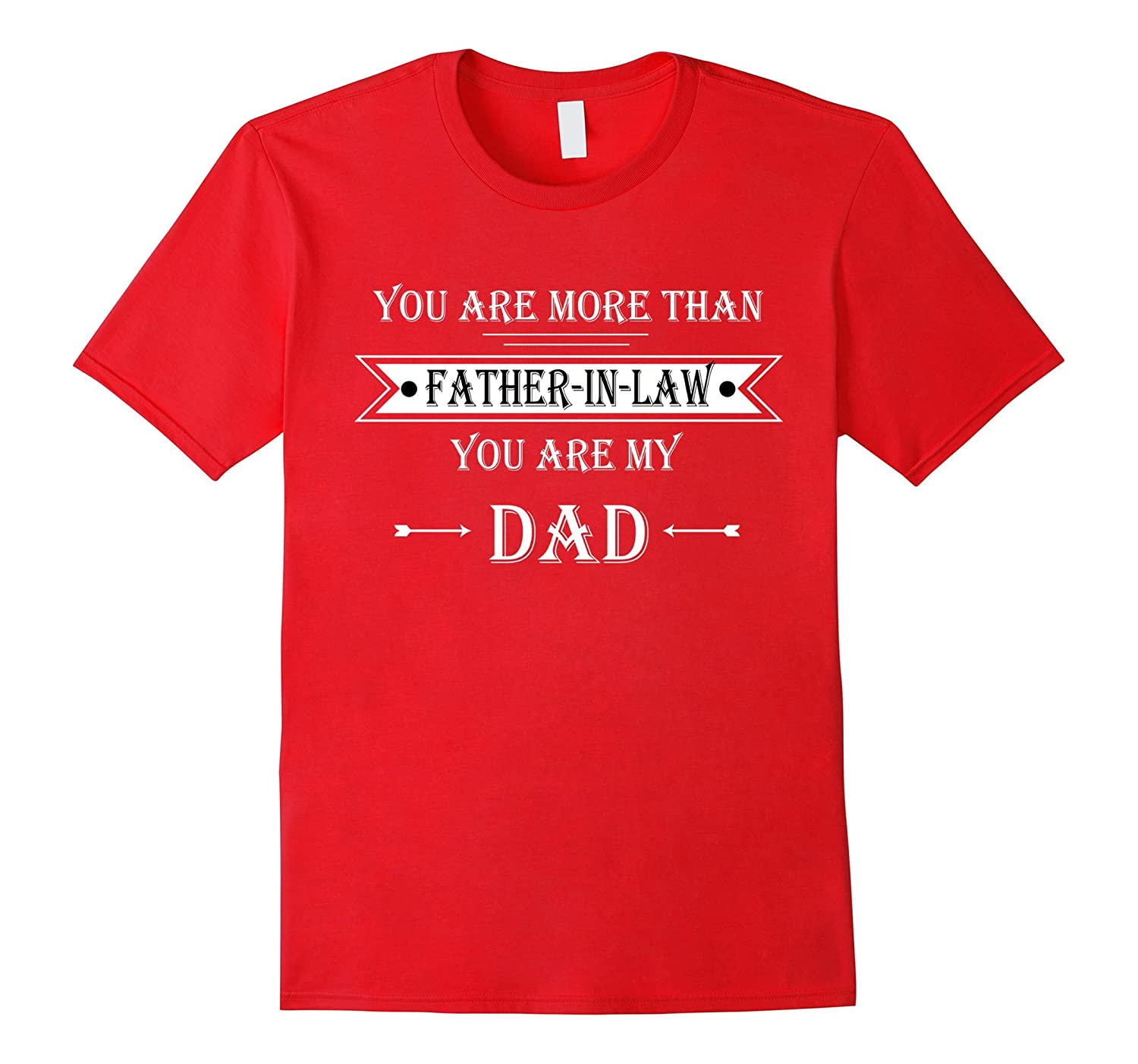 YOU ARE MORE THAN FATHER-IN-LAW YOU ARE MY DAD