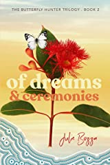 Of Dreams and Ceremonies (The Butterfly Hunter Trilogy Book 2) Kindle Edition