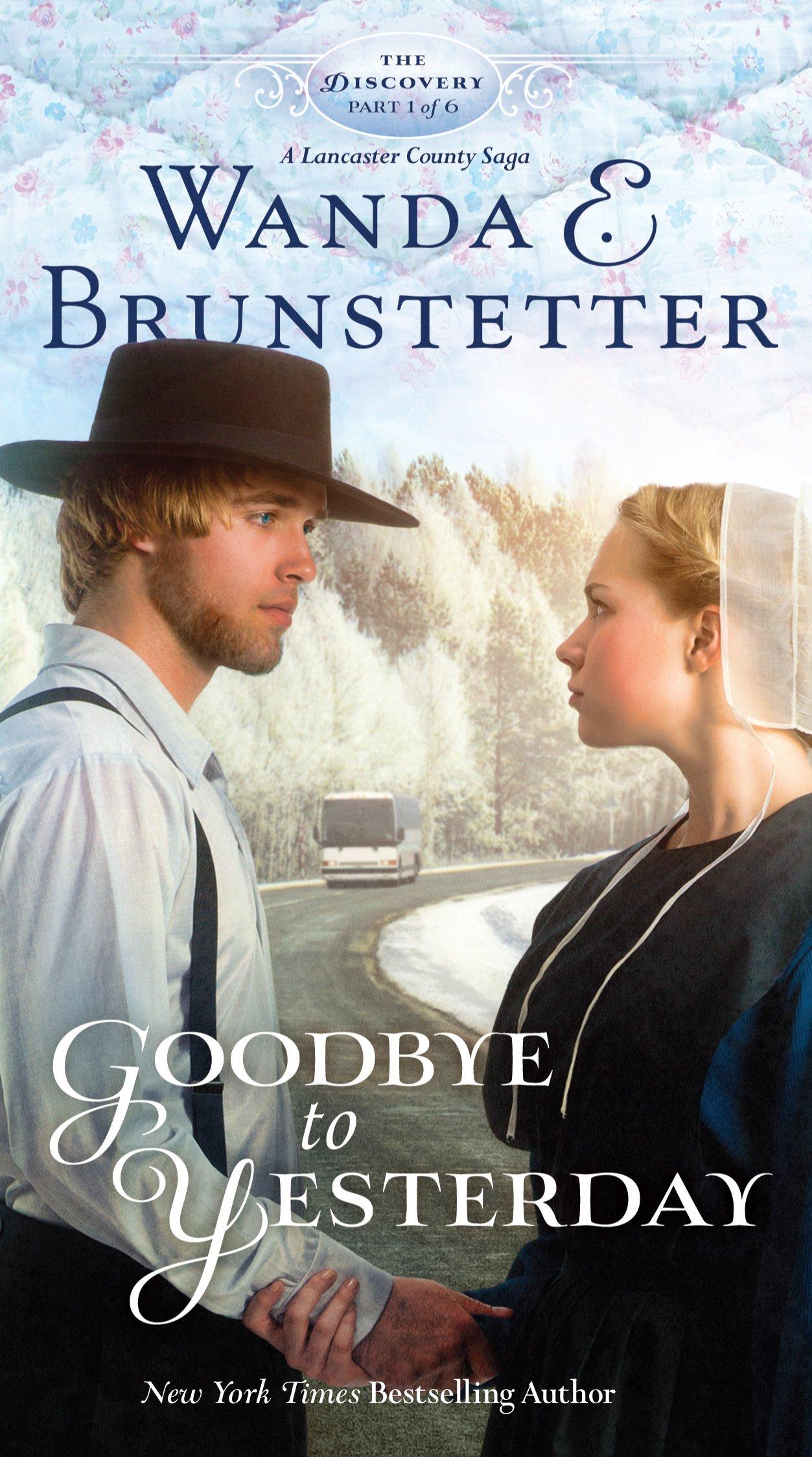 Goodbye to Yesterday (Discovery: A Lancaster County Saga) ebook