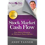 The Stock Market Cash Flow: Four Pillars of Investing for Thriving in Today's Markets (Rich Dad's Advisors (Paperback))