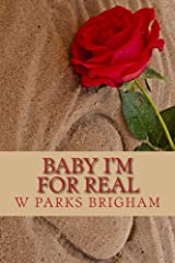 Baby I'm For Real Kindle Edition