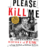 Please Kill Me: The Uncensored Oral History of Punk book cover