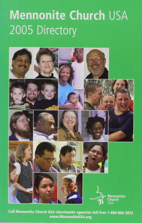 Mennonite Church Usa: 2005 Directory (Mennonite Directory