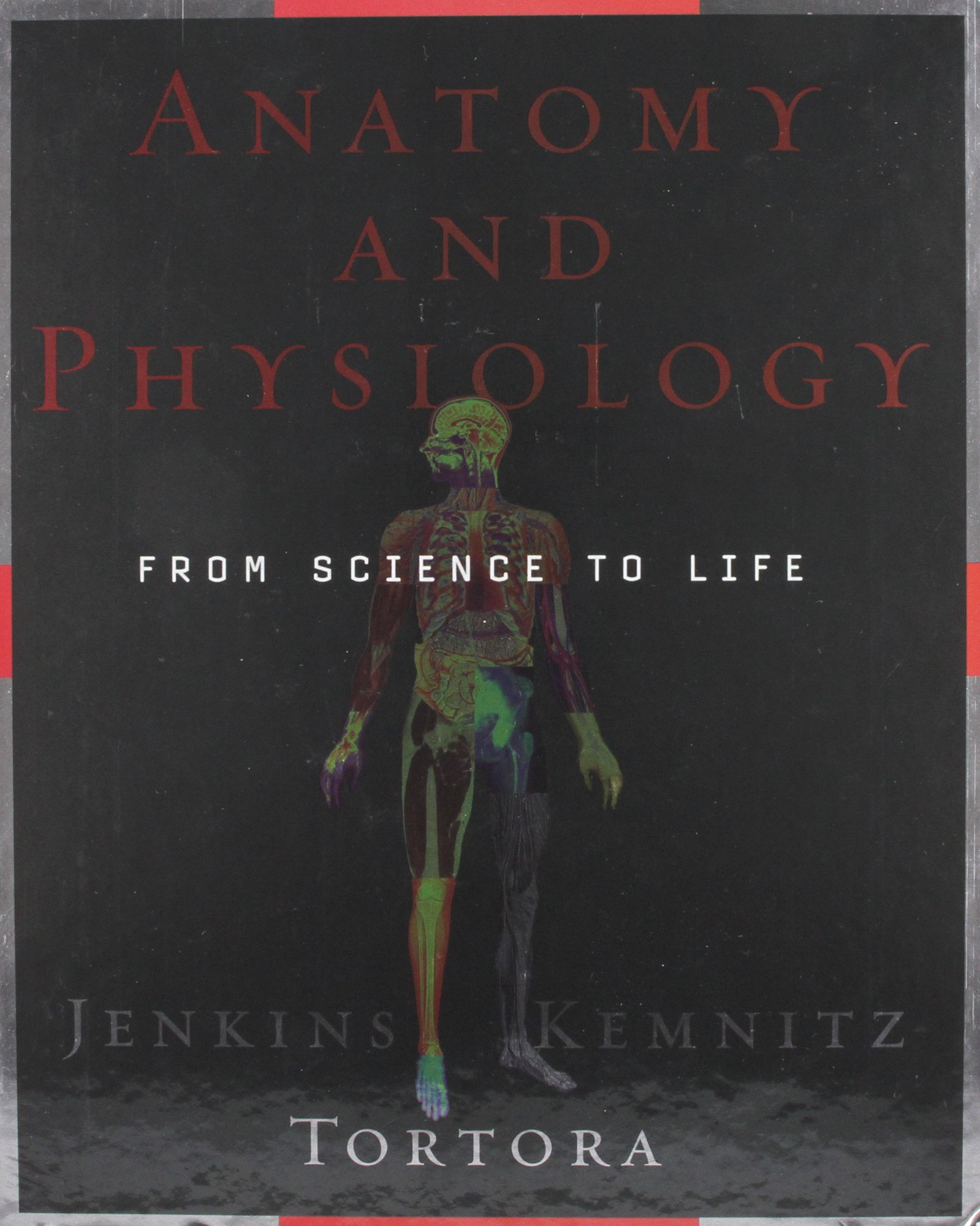 Anatomy and Physiology: From Science to Life: Amazon.co.uk: Jenkins ...