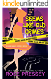 Seems Like Old Crimes (Chase Charley Mystery Book 2)