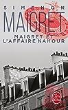 Maigret et l'affaire Nahour