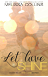 Let Love Shine (The Love Series)