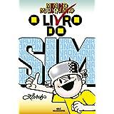 O Livro do Sim (Coleção Menino Maluquinho)