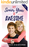 My Senior Year of Awesome (School Dayz Book 1)
