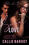 Sugar Love (Adrenaline Book 3)
