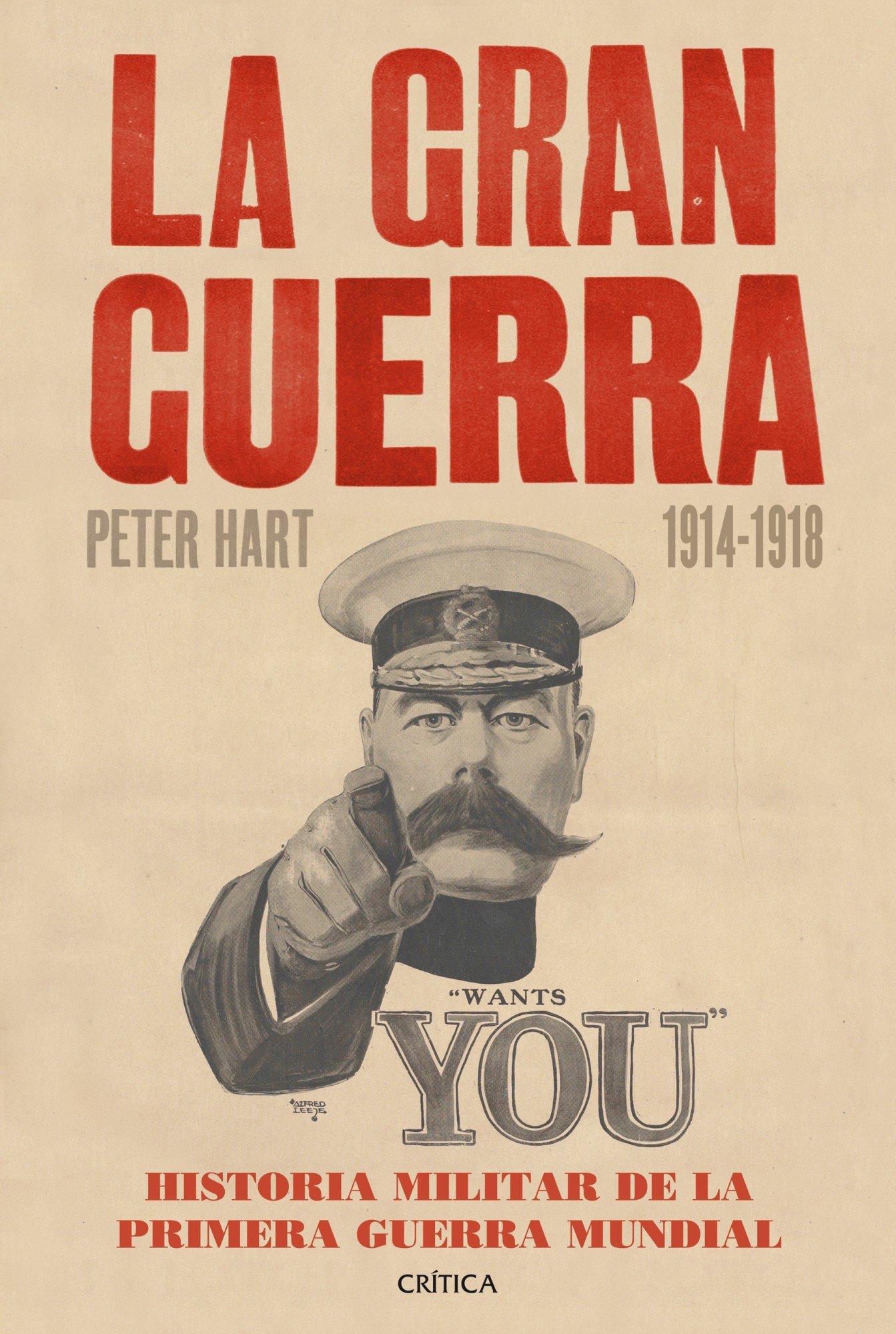 La Gran Guerra 1914-1918 : Historia militar de la primera guerra mundial Memoria Crítica: Amazon.es: Hart, Peter, Rabasseda, Joan, Lozoya, Teófilo de: Libros