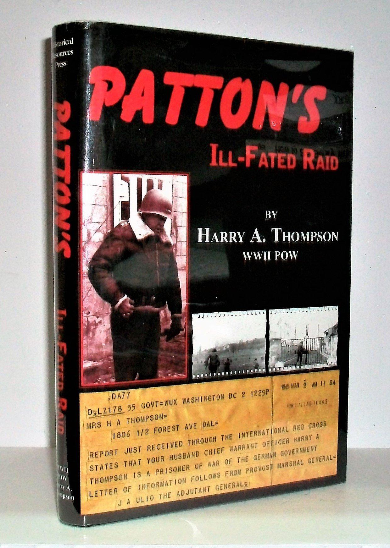 Download Patton's Ill-Fated Raid ebook