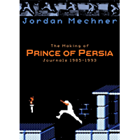 The Making of Prince of Persia (English Edition)